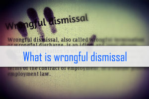 Wrongful Dismissal - 10 Common Misconceptions